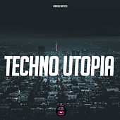 Techno Utopia von Various