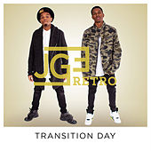 Transition Day by Jge Retro