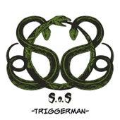 Triggerman von S.O.S.
