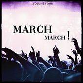 March March, Vol. 4 (Amazing Selection Of Progressive House Festival Bangers 2019) by Various Artists