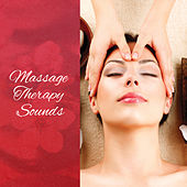 Massage Therapy Sounds – New Age Relaxing Spa Music de Ambient Music Therapy
