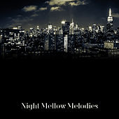 Night Mellow Melodies by Relaxing Piano Music