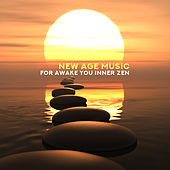 New Age Music fot Awake You Inner Zen von Lullabies for Deep Meditation