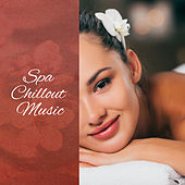 Spa Chillout Music – Relaxing Songs for Massage, Spa, Sleep, Wellness, Deep Relaxation, Pure Zen, Massage Music, Peaceful Melodies to Calm Down by Nature Sounds (1)