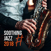 #Soothing Jazz 2018 de Relaxing Instrumental Music