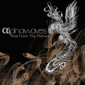 Rise From The Flames von Alpha Waves