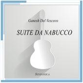 Suite da Nabucco de Ganesh Del Vescovo