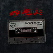 Remember When (Acoustic) von Bad Wolves