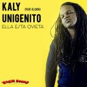 Ella Esta Quieta by Kaly Unigenito
