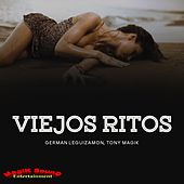 Viejos Ritos by German Leguizamon