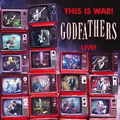 This Is War! The Godfathers Live! (Live) by The Godfathers