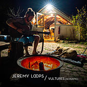 Vultures (Acoustic Version) von Jeremy Loops