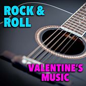Rock & Roll Valentine's Music by Various Artists