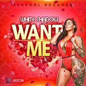 Want Me de Various Artists
