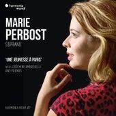 Marie Perbost: Une jeunesse à Paris - harmonia nova #7 by Marie Perbost