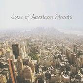 Jazz of American Streets von Smooth Jazz Music Club