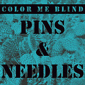 Pins and Needles by Color Me Blind