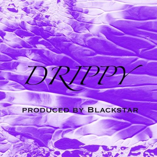 Drippy by Black Star