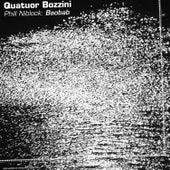 Phill Niblock: Baobab by Quatuor Bozzini