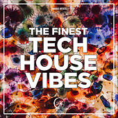 The Finest Tech House Vibes by Various
