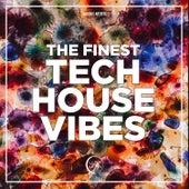 The Finest Tech House Vibes de Various