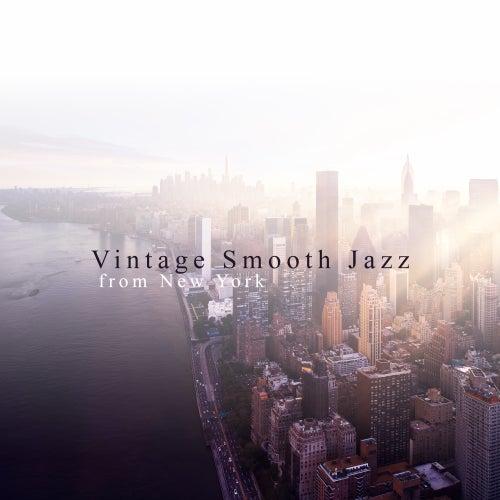 Vintage Smooth Jazz from New York von Jazz Lounge