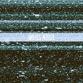 Weiss Noise de Various Artists