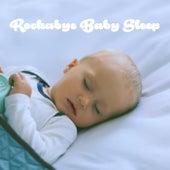 Rockabye Baby Sleep by Various Artists