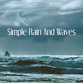 Simple Rain And Waves de Various Artists