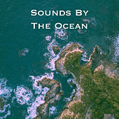 Sounds By The Ocean by Various Artists