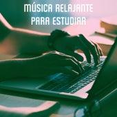 Música Relajante para Estudiar by Various Artists