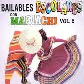 Bailables Escolares Con Mariachi, Vol. 2 by Mariachi Arriba Juarez