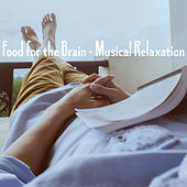 Food for the Brain - Musical Relaxation de Various Artists