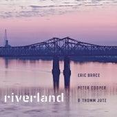 Riverland de Peter Cooper Eric Brace