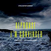 I'm Convinced by Alphonse Prather