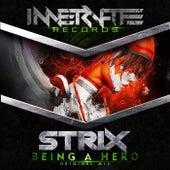 Being A Hero von S-Trix