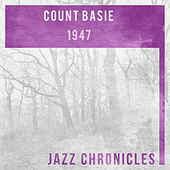 Count Basie: 1947 (Live) by Various Artists