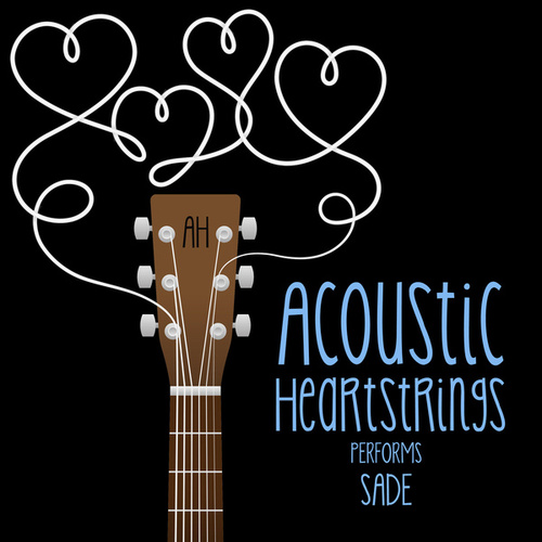 AH Performs Sade de Acoustic Heartstrings