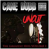 Greatest Hits, Vol. 1 (Uncut) de Cane Dubb
