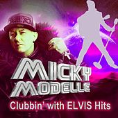Clubbin' with Elvis Hits de Micky Modelle