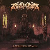 Lamenting Hymns by I Killed Everyone