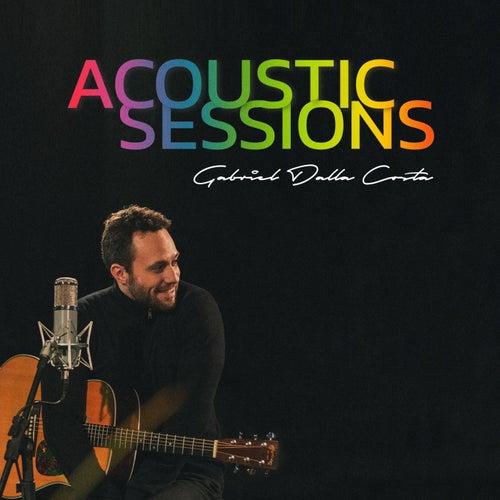 Acoustic Sessions by Gabriel Dalla Costa