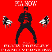 Elvis Presley Piano Versions, Vol. 1 von Piano W.