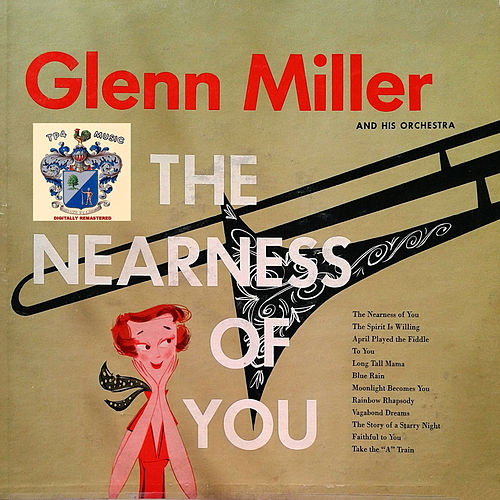The Nearness of You de Glenn Miller