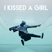 I Kissed a Girl by Sassydee