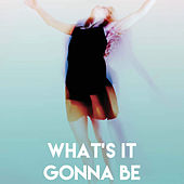 What's It Gonna Be by CDM Project