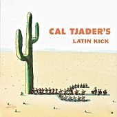 Latin Kick (Remastered) by Cal Tjader