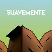 Suavemente by CDM Project