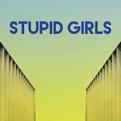 Stupid Girls by Sassydee