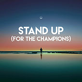 Stand Up (For the Champions) de Champs United
